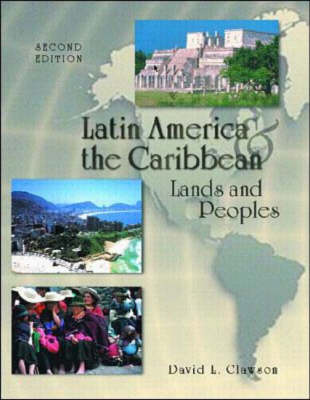 Latin America and the Caribbean: Lands and Peoples (Paperback)