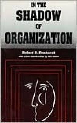In the Shadow of Organization (Paperback)
