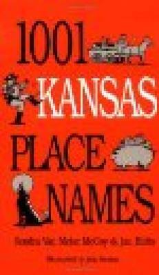 1001 Kansas Place Names (Hardback)