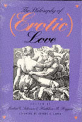 The Philosophy of (Erotic) Love (Paperback)