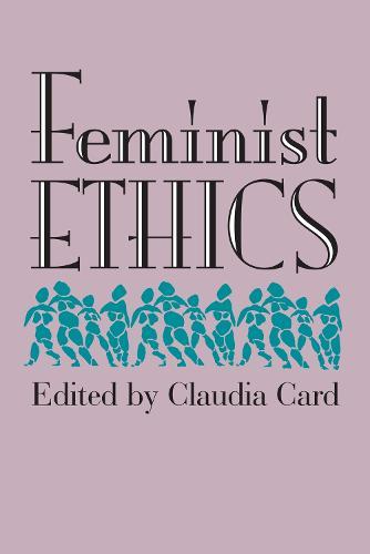 Feminist Ethics (Paperback)