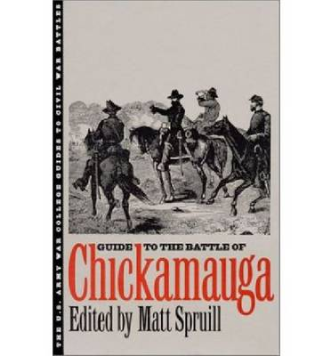 Guide to the Battle of Chickamauga - Guides to Civil War Battles (Paperback)
