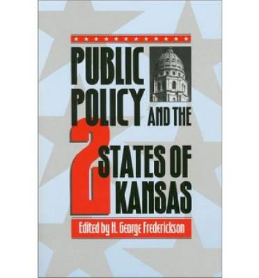 Public Policy and the Two States of Kansas (Paperback)