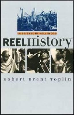 Reel History: In Defense of Hollywood - CultureAmerica (Hardback)