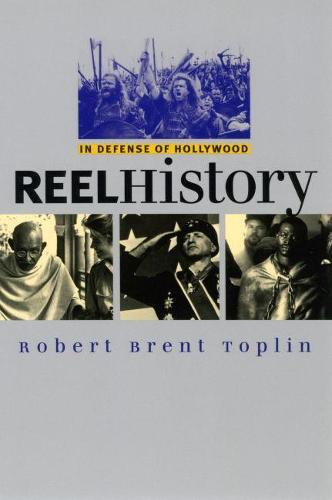 Reel History: In Defense of Hollywood - CultureAmerica (Paperback)