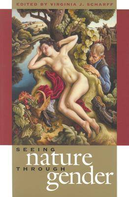 Seeing Nature through Gender (Paperback)