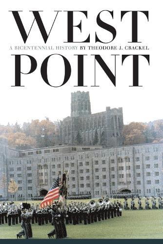 West Point: A Bicentennial History - Modern War Studies (Paperback)