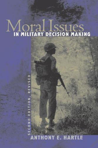 Moral Issues in Military Decision Making (Paperback)