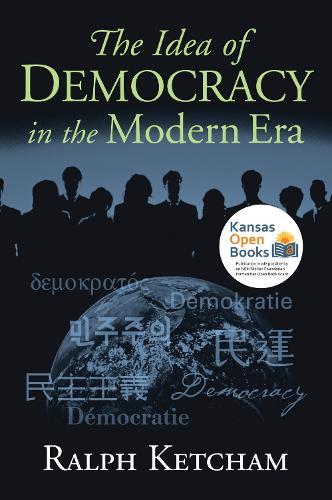 The Idea of Democracy in the Modern Era (Hardback)