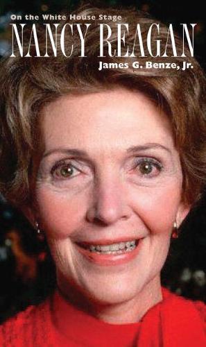 Nancy Reagan: On the White House Stage - Modern First Ladies (Hardback)