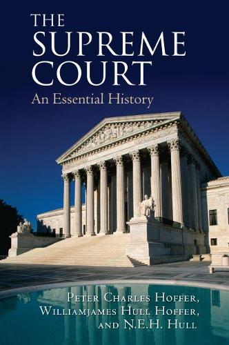The Supreme Court: An Essential History (Hardback)