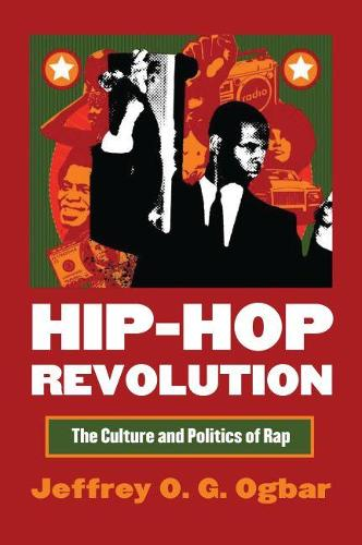 Hip-hop Revolution: The Culture and Politics of Rap - CultureAmerica (Paperback)