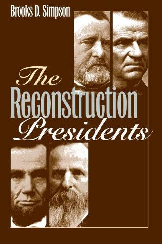 The Reconstruction Presidents (Paperback)