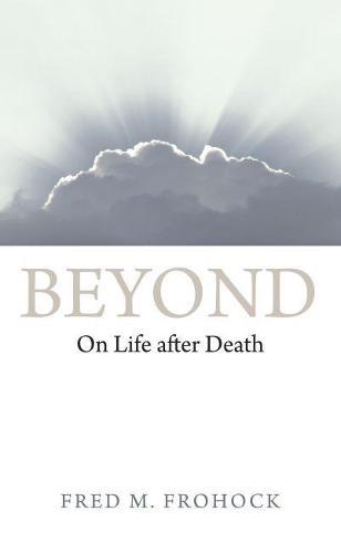 Beyond: On Life After Death (Hardback)