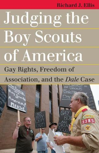 Judging the Boy Scouts of America: Gay Rights, Freedom of Association, and the Dale Case - Landmark Law Cases and American Society (Paperback)