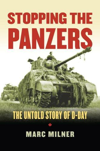 Stopping the Panzers: The Untold Story of D-Day (Paperback)