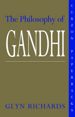 The Philosophy of Gandhi: A Study of his Basic Ideas (Paperback)
