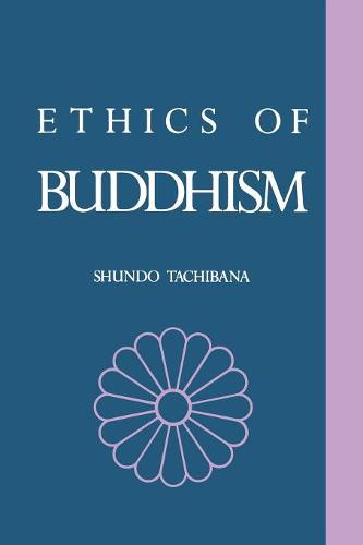 The Ethics of Buddhism (Paperback)