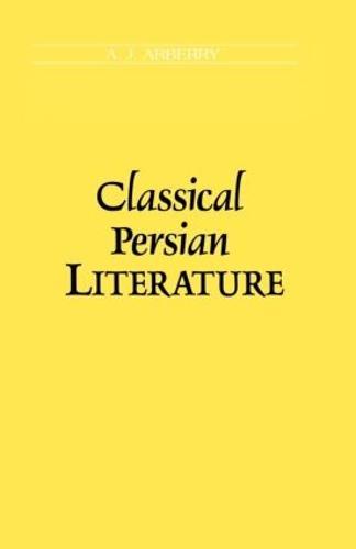 Classical Persian Literature (Paperback)