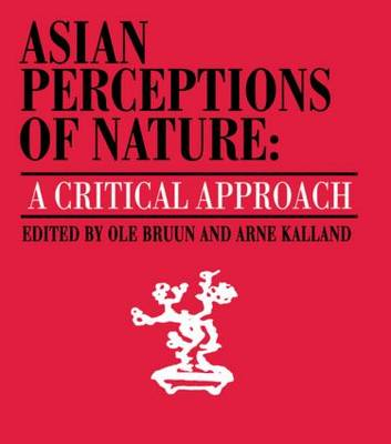 Asian Perceptions of Nature: A Critical Approach (Paperback)