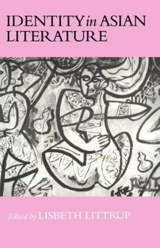 Identity In Asian Literature (Paperback)