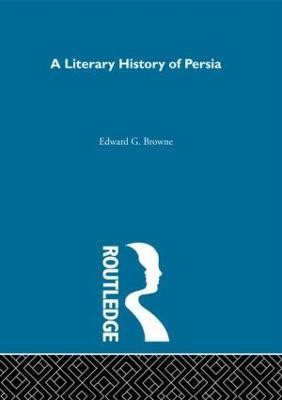 A Literary History of Persia (Hardback)