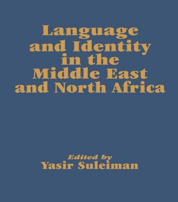 Language and Identity in the Middle East and North Africa (Hardback)