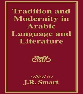 Tradition and Modernity in Arabic Language And Literature (Hardback)