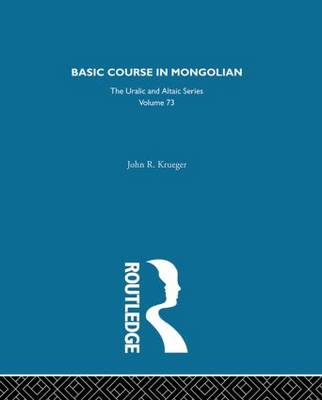 Basic Course in Mongolian (Hardback)