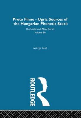 The Proto-Finno-Ugric Antecedents of the Hungarian Phonetic Stock (Hardback)