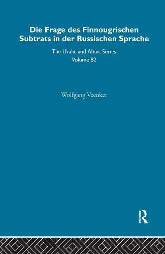 Die Frage Des Finnougrischen Substrats in der Russischen Sprache (Hardback)