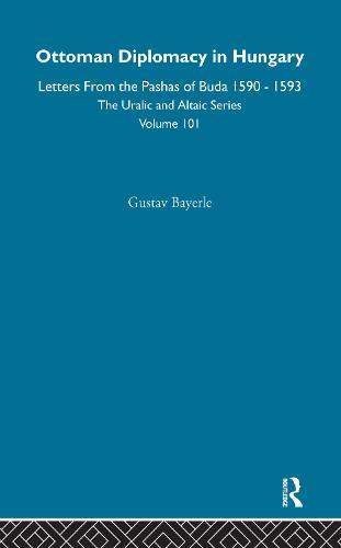 Ottoman Diplomacy in Hungary (Hardback)
