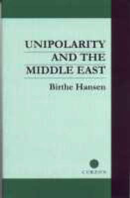 Unipolarity and the Middle East (Paperback)