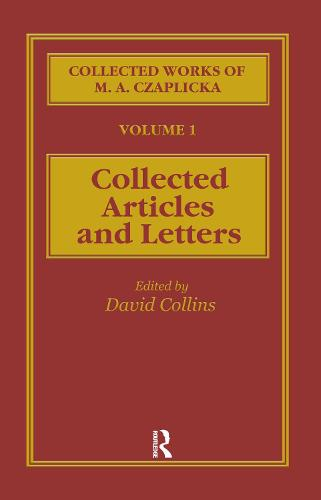 The Collected Works of M. A. Czaplicka (Hardback)