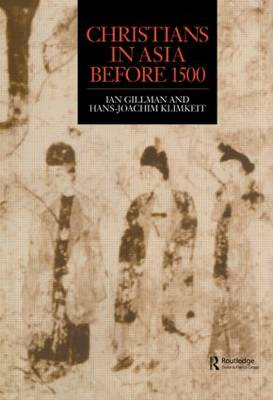 Christians in Asia Before 1500 (Hardback)