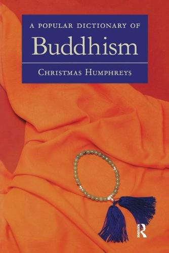 A Popular Dictionary of Buddhism (Paperback)