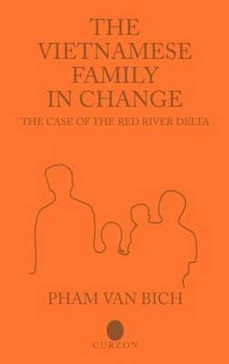 The Vietnamese Family in Change: The Case of the Red River Delta (Hardback)