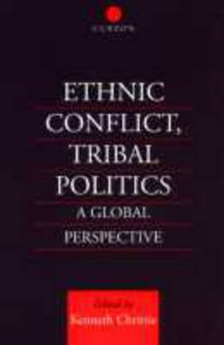 Ethnic Conflict, Tribal Politics: A Global Perspective (Paperback)