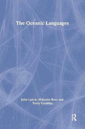 The Oceanic Languages - Routledge Language Family Series (Hardback)