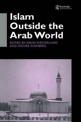 Islam Outside the Arab World (Paperback)