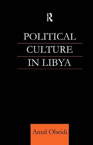 Political Culture in Libya (Hardback)
