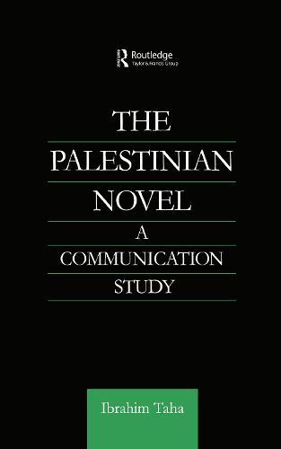 The Palestinian Novel: A Communication Study (Hardback)