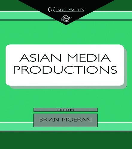 Asian Media Productions - ConsumAsian Series (Hardback)