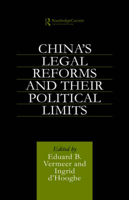 China's Legal Reforms and Their Political Limits (Hardback)