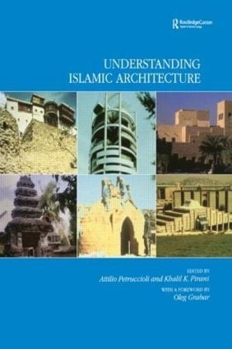 Understanding Islamic Architecture (Hardback)
