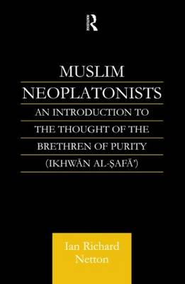 Muslim Neoplatonists: An Introduction to the Thought of the Brethren of Purity (Paperback)