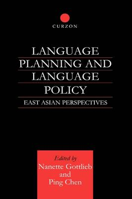 Language Planning and Language Policy: East Asian Perspectives (Hardback)