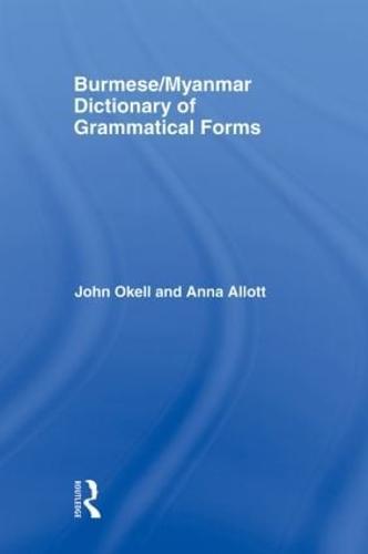 Burmese (Myanmar) Dictionary of Grammatical Forms (Paperback)