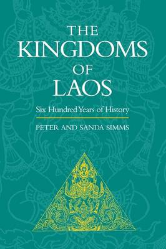 The Kingdoms of Laos (Paperback)