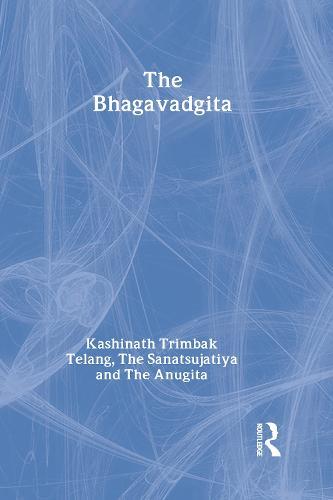 The Bhagavadgita with the Sanatsujatiya and the Anugita (Hardback)